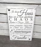 In diesem Haus leben wir in einem glücklichen Chaos