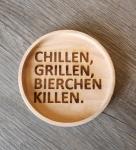 Untersetzer Grillen Chillen Bierchen killen