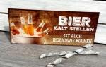 Schild *Bier kalt stellen ist auch irgendwie kochen*
