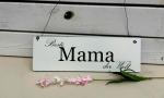 Holzschild *Beste Mama der Welt*
